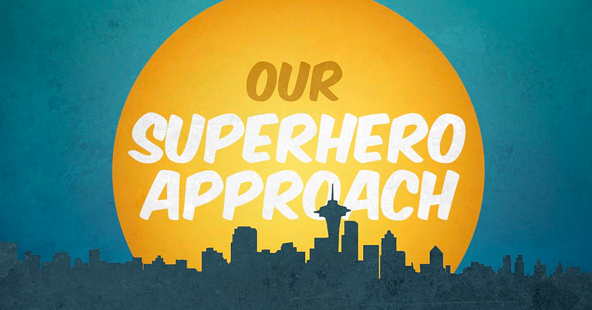 our-superhero-approach